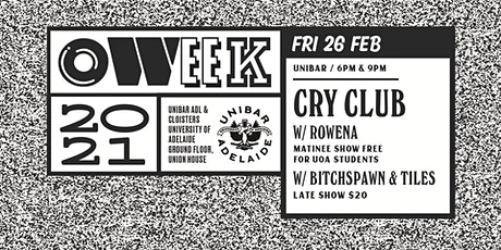 CRY CLUB // O'Week Late Show tickets