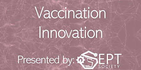 Vaccination Innovation tickets