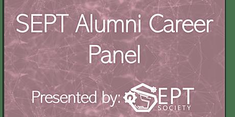 SEPT Alumni Career Panel tickets