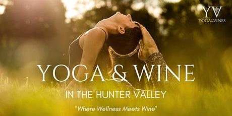 Yoga + Wine in the Hunter Valley tickets