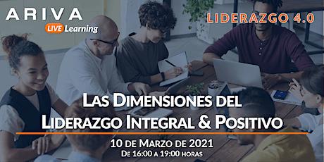 Las Dimensiones del Liderazgo Integral & Positivo (Liderazgo 4.0) entradas