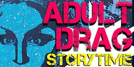 Adult Drag Story Time Meet & Greet with Anita Dickson tickets