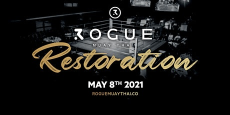 ROGUE: RESTORATION tickets