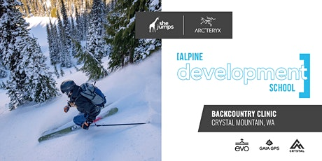 Alpine Development School | Backcountry Clinic at Crystal Mountain tickets