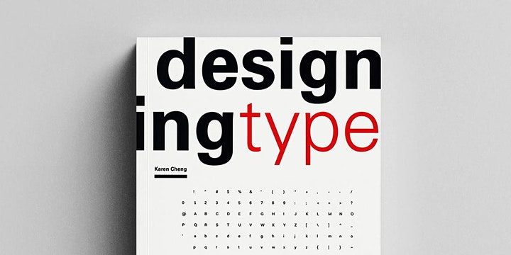 Designing Type: The More I Learn, The Less I Know: Karen Cheng image