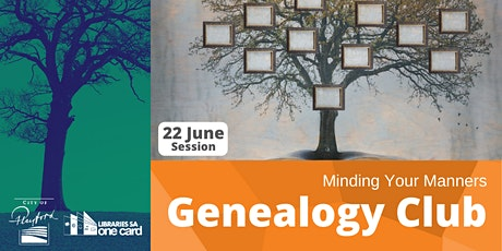 Genealogy Club: Minding your manners tickets