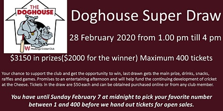 Doghouse Super Draw tickets