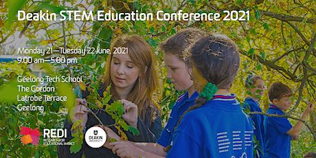 Deakin STEM Education Conference 2021 tickets