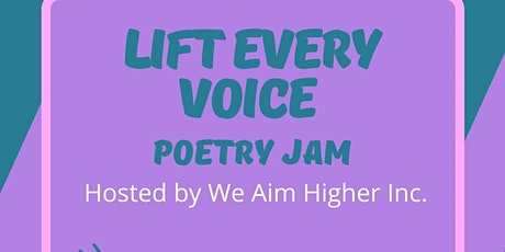 Lift Every Voice Poetry Slam tickets