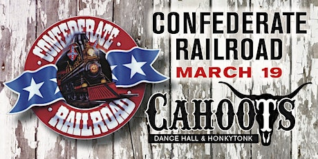"Confederate Railroad ""Live"" at Cahoots - Friday March 19th tickets"