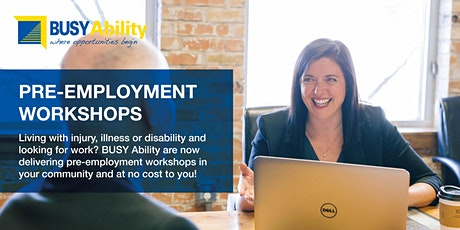 BUSY Ability Pre-Employment Workshops tickets