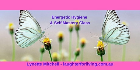 Energetic Hygiene and Self Mastery Class Saturdays tickets