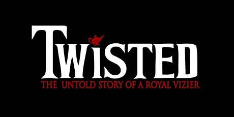 Twisted - The Untold Story of a Royal Vizier tickets