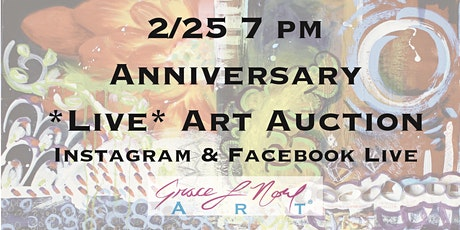 2/25 Anniversary *Online* Art Auction | Grace Noel Art tickets