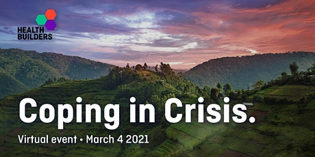 [VIRTUAL EVENT]Coping in Crisis: Rwanda's journey from genocide to COVID-19 tickets