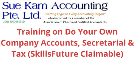 Training on Do Your Own Company Accounts, Secretarial, Tax (SkillsFuture) tickets