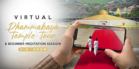 Virtual Dhammakaya Temple Tour and Beginner Meditation Session via Zoom app tickets
