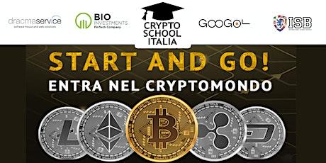 START AND GO!  -  ENTRA NEL MONDO CRYPTO biglietti