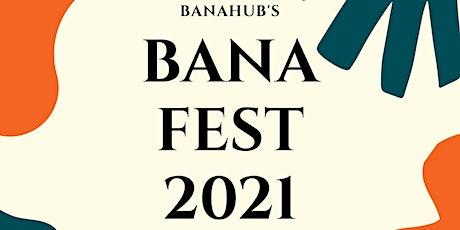BANAFEST 2021-ART, Artist Registration for e-EXHIBIT tickets