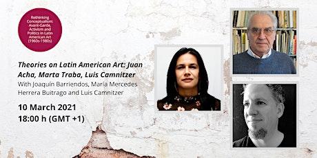 Theories on Latin American Art: Juan Acha, Marta Traba, Luis Camnitzer tickets