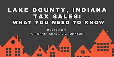 Lake County, Indiana Tax Sales: What You Need to Know tickets