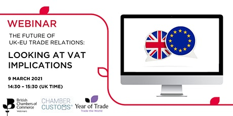 The Future of the UK/EU Trade Relations: Looking at VAT implications tickets