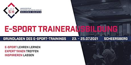E-Sport Trainerausbildung – Grundlagen des E-Sport-Trainings (Juli 2021) Tickets