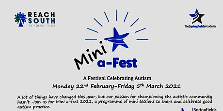 Mini a-Fest 2021: Supporting Anxious Autistic Children and Young People tickets