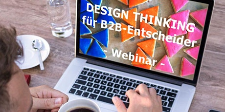 Free Webinar: Design Thinking für B2B-Entscheider Tickets