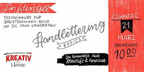 Handlettering Basics - faux Calligraphy  Live Onlinekurs- Kreativ zu Hause Tickets