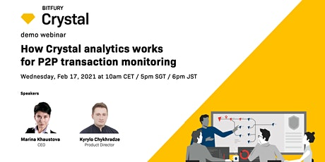 """Demo Webinar """"How Crystal analytics works for P2P transaction monitoring"""" tickets"""