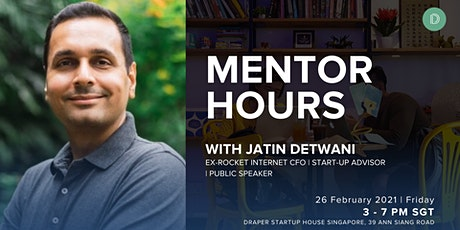 MENTOR HOURS with JATIN DETWANI at DSH Singapore tickets