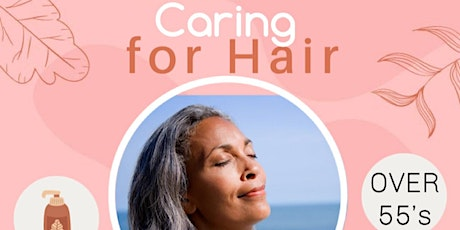 Young at Heart Session: Caring for Hair tickets
