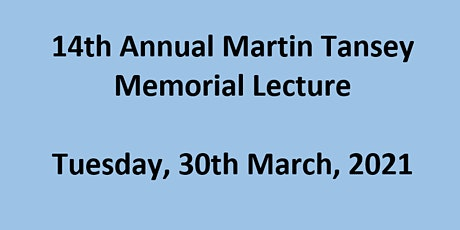 14th Annual Martin Tansey Memorial Lecture tickets