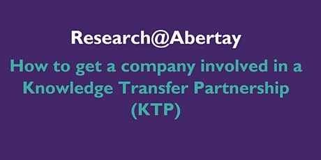 Research@Abertay: How to get a company involved in a KTP tickets