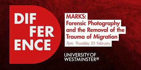 MARKS: Forensic Photography and the Removal of the Trauma of Migration biglietti