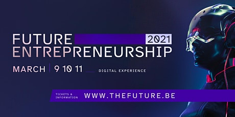 Future Entrepreneurship 2021 tickets