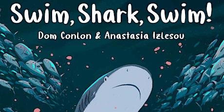 Swim, Shark, Swim! Book Launch with Dom Conlon and Anastasia Izlesou tickets