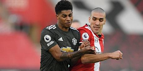 FooTbAlL@!. Southampton v Man. United LIVE ON EPL 2021 tickets