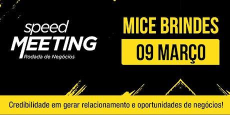 Speed Meeting Virtual MICE - Brindes Tickets