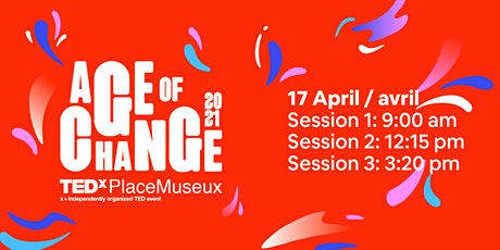 TEDxPlaceMuseux presents... Age of Change billets