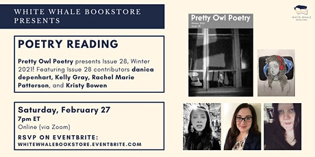 Poetry Reading: Pretty Owl Poetry Presents Issue 28, Winter 2021 tickets