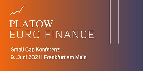 PLATOW EURO FINANCE Small Cap Konferenz Tickets
