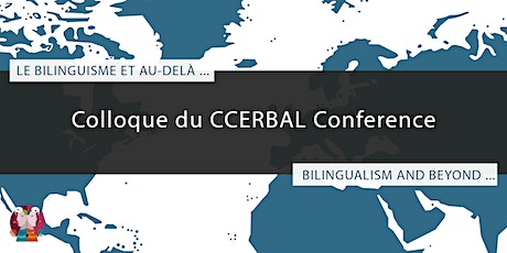 COLLOQUE DU CCERBAL 2021 | CCERBAL CONFERENCE 2021 | April 29-May 1st, 2021 billets