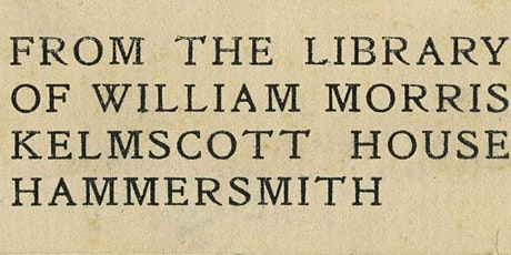 The Mirror of Everyday Life: Morris's Book Collecting & the Kelmscott Press tickets