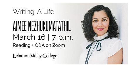 Public Reading: Writing a Life Visiting Author Aimee Nezhukumatathil tickets