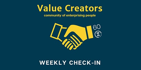 60-minutes with Entrepreneurs & Freelancers - Weekly Check-In tickets