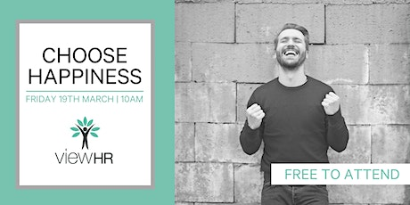 Choose Happiness | Mental Health and Wellbeing Session tickets