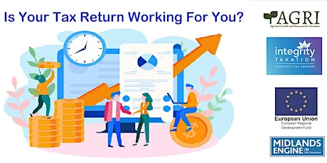 Is Your Tax Return Working For You? tickets