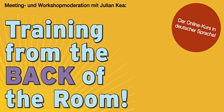 Training from the BACK of the Room Practitioner - Virtual Edition, Deutsch Tickets